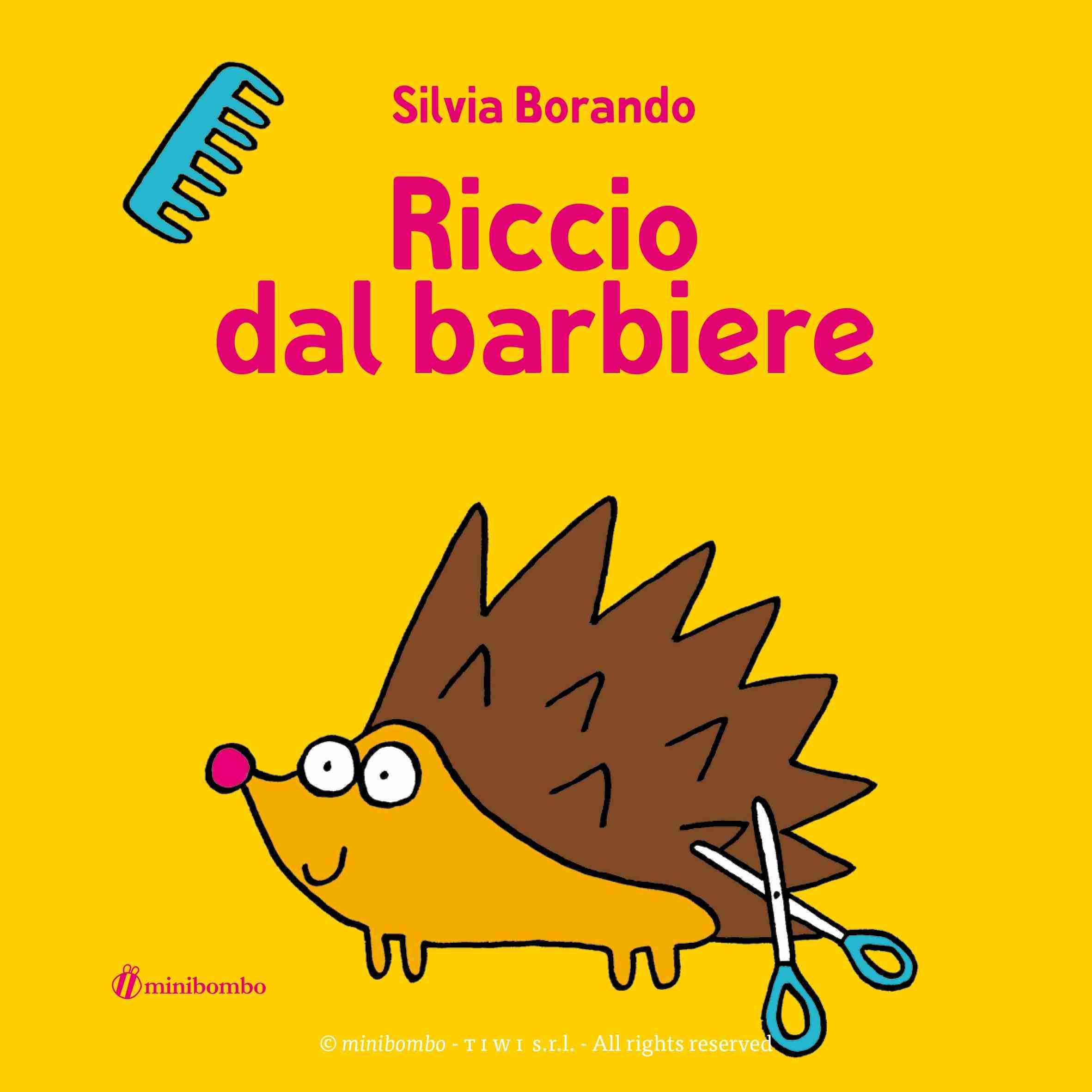 RICCIO DAL BARBIERE di Silvia Borando, MINIBOMBO