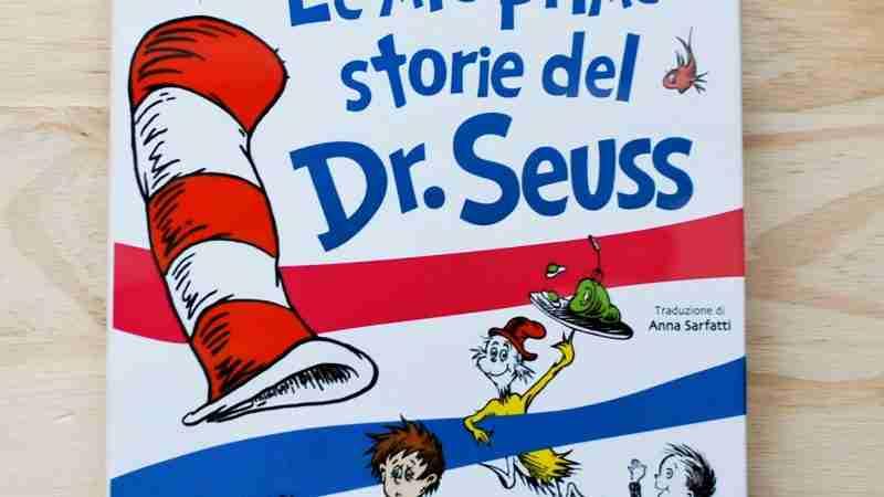 LE MIE PRIME STORIE DEL DR. SEUSS di Theodor Seuss Geisel, GIUNTI EDITORE