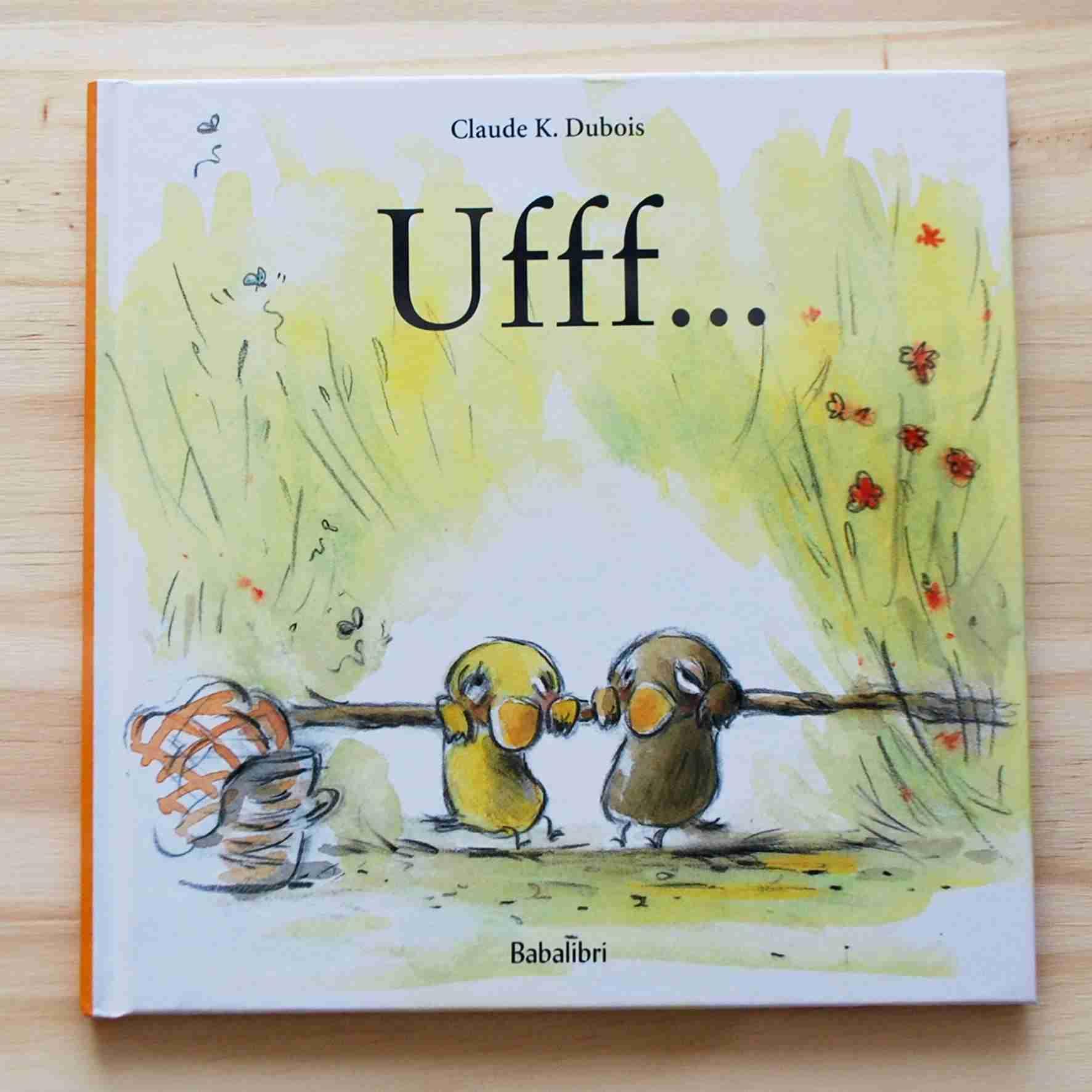 UFFF… di Claude K. Dubois, BABALIBRI