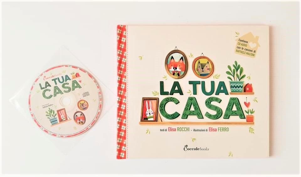 LA TUA CASA di Elisa Rocchi e Elisa Ferro, COCCOLE BOOKS
