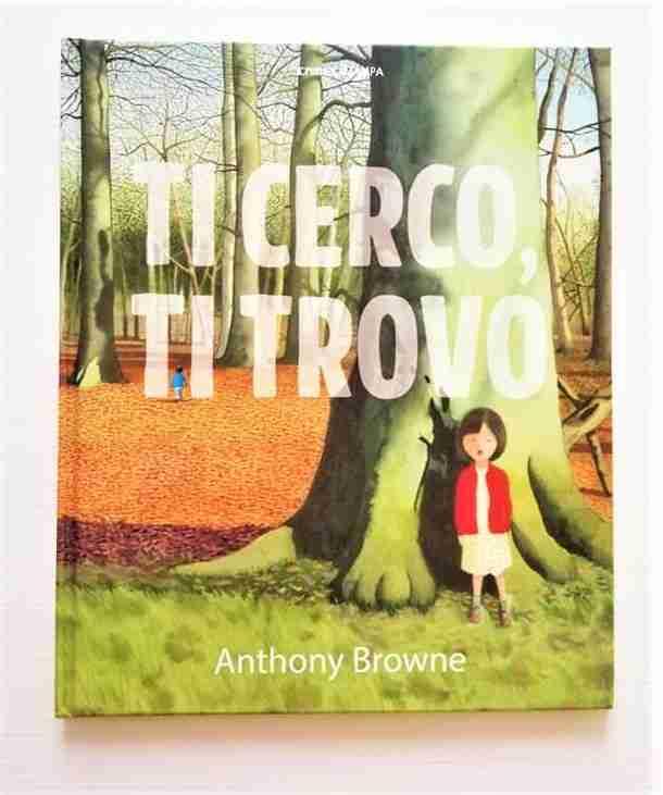 TI CERCO, TI TROVO di Anthony Browne, CAMELOZAMPA