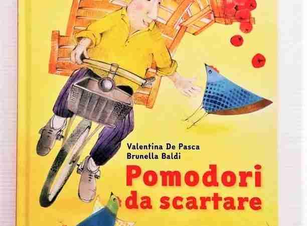 POMODORI DA SCARTARE di Valentina De Pasca e Brunella Baldi, EDIZIONI GRUPPO ABELE