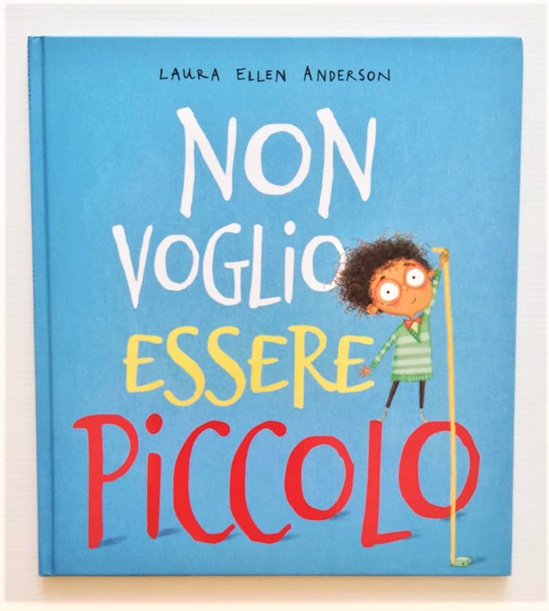 NON VOGLIO ESSERE PICCOLO di Laura Ellen Anderson, PICARONA
