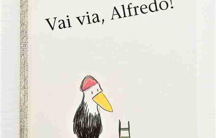 VAI VIA ALFREDO! di Catherine Pineur, BABALIBRI