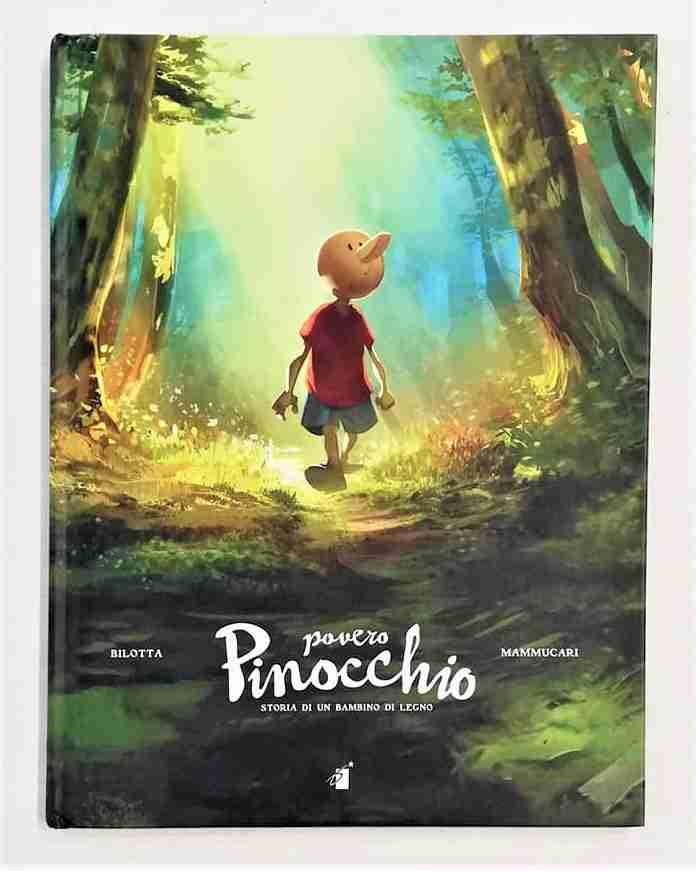 POVERO PINOCCHIO Storia di un bambino di legno di Alessandro Bilotta ed Emiliano Mammucari, EDIZIONI STAR COMICS