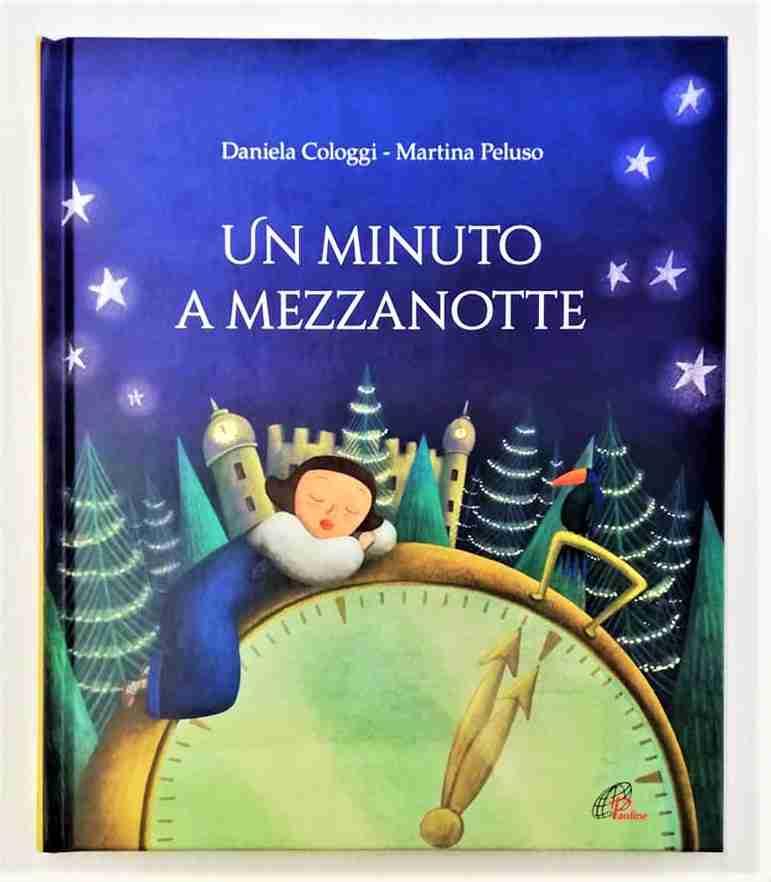 UN MINUTO A MEZZANOTTE di Daniela Cologgi e Martina Peluso, PAOLINE EDITORIALE LIBRI