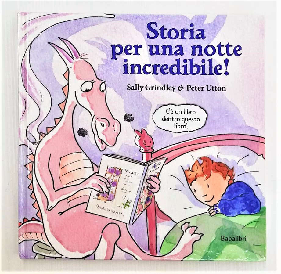 STORIA PER UNA NOTTE INCREDIBILE! di Sally Grindley e Peter Utton, BABALIBRI