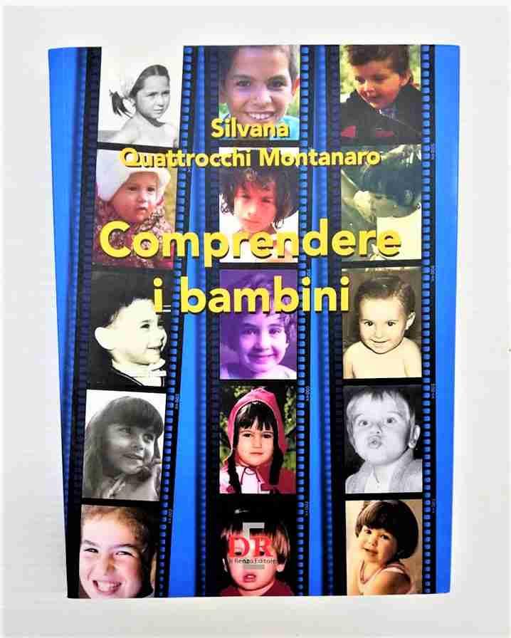 COMPRENDERE I BAMBINI di Silvana Quattrocchi Montanaro, DI RENZO EDITORE