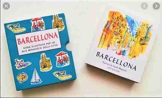 BARCELLONA guida illustrata pop up alle meraviglie della città, LAPIS EDIZIONI