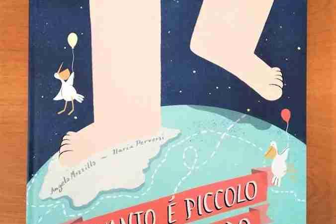 QUANTO È PICCOLO IL MONDO di Angelo Mozzillo e Ilaria Perversi, VERBAVOLANT EDIZIONI