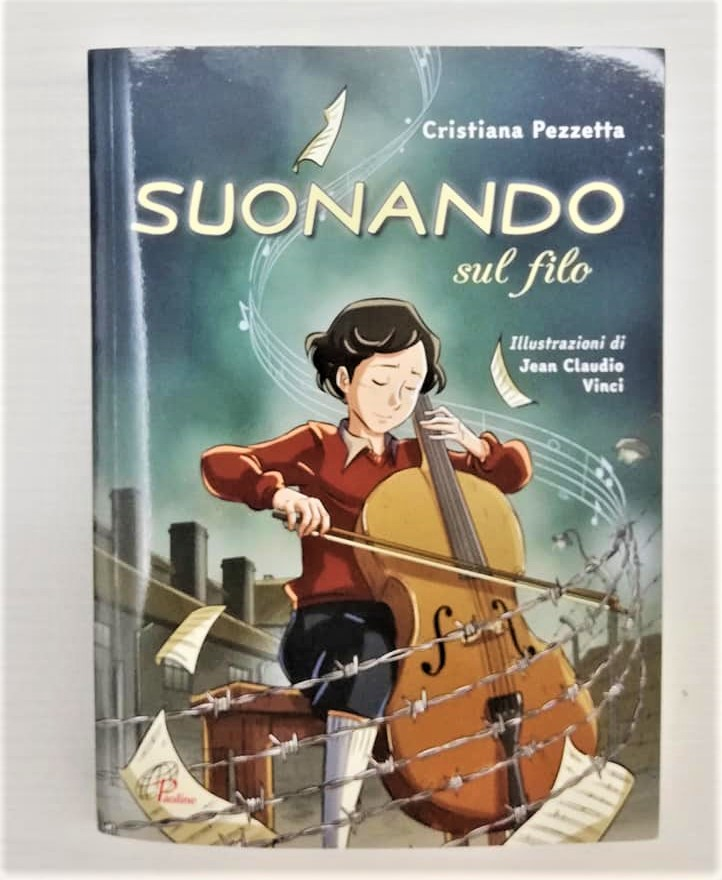 SUONANDO SUL FILO di Cristiana Pezzetta, PAOLINE EDITORIALE LIBRI