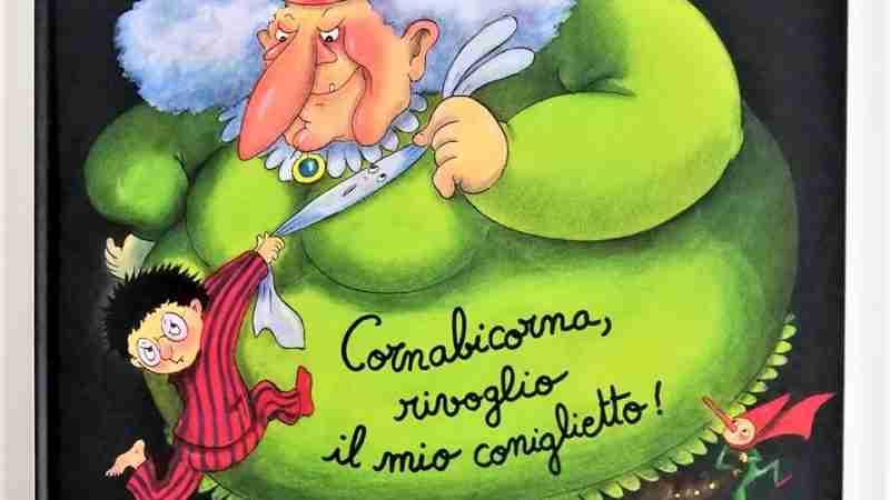 CORNABICORNA, RIVOGLIO IL MIO CONIGLIETTO! di Pierre Bertrand e Magali Bonniol, BABALIBRI