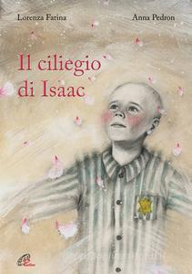 IL CILIEGIO DI ISAAC di Lorenza Farina