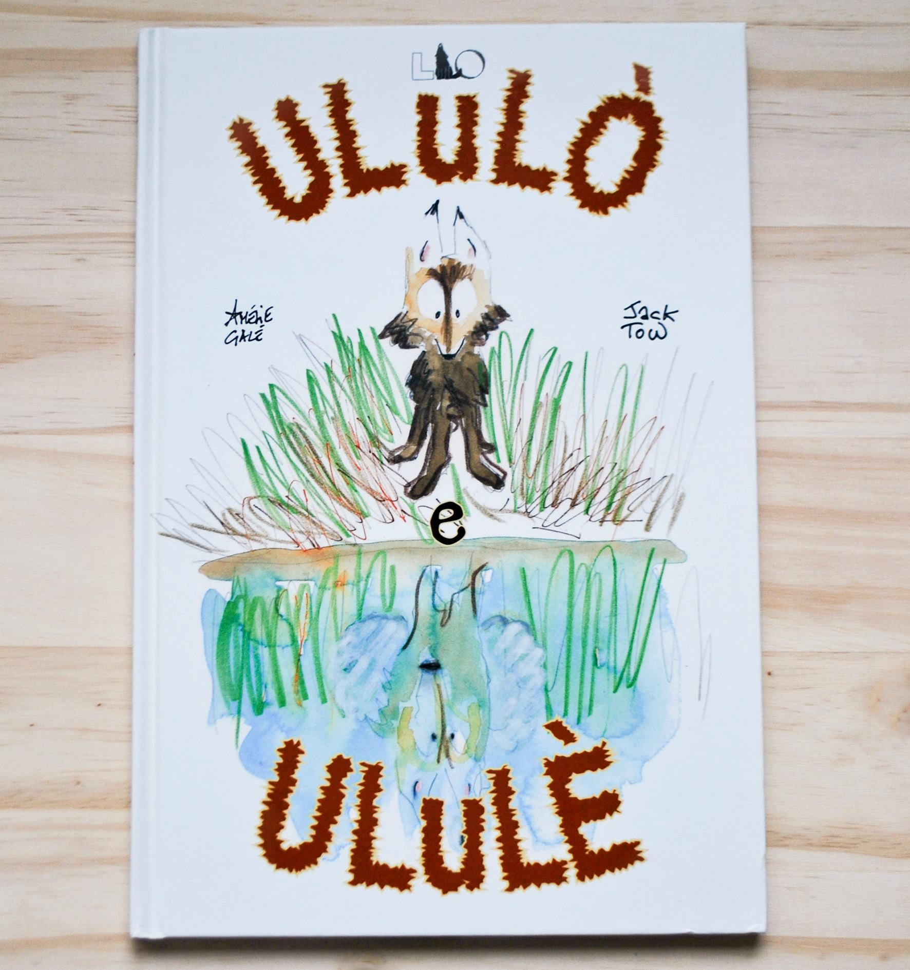 ULULÒ E ULULÈ di Amélie Galé e Jack Tow, LO editions