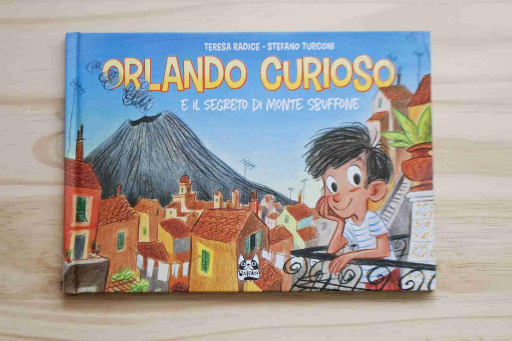 ORLANDO CURIOSO E IL SEGRETO DI MONTE SBUFFONE di Teresa Radice eStefano Turconi, BAO PUBLISHING