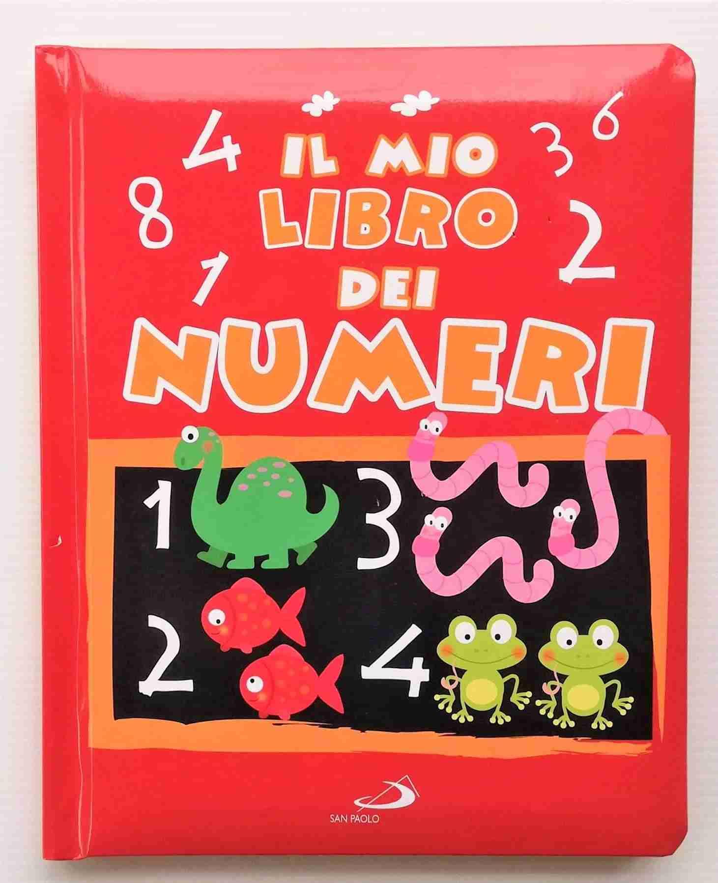 IL MIO LIBRO DEI NUMERI di Daria Lavinia Rosi, SAN PAOLO EDIZIONI