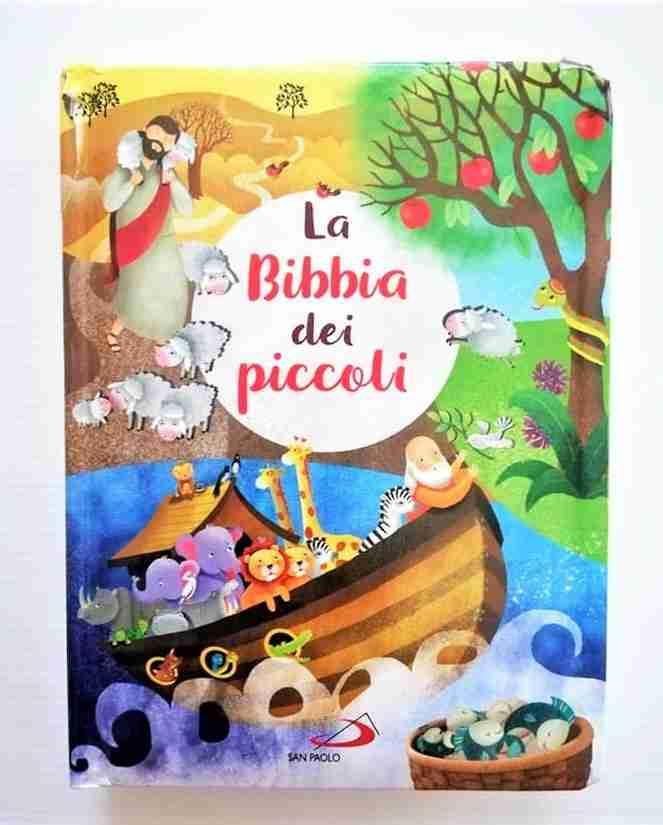 LA BIBBIA DEI PICCOLI di Lodovica Cima e Silvia Colombo, EDIZIONI SAN PAOLO