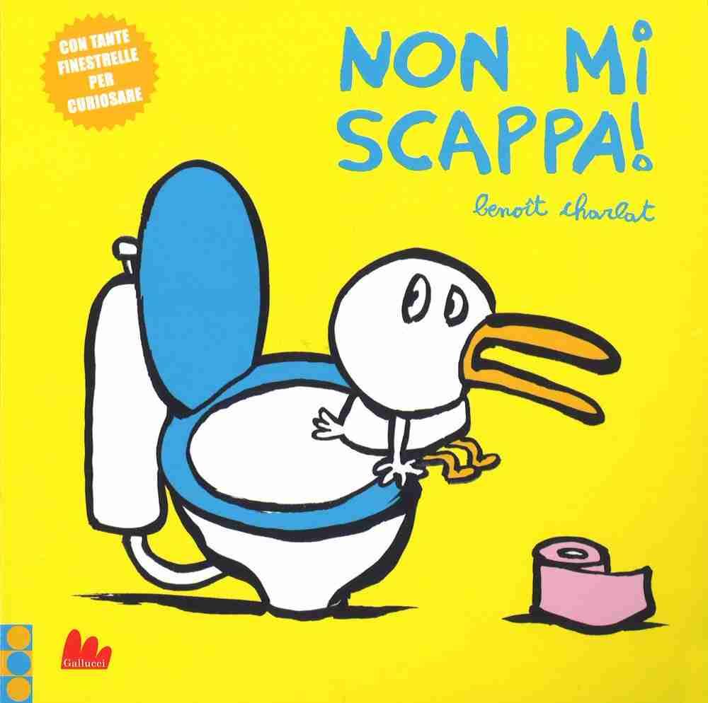 NON MI SCAPPA! di Benoit Charlat per GALLUCCI EDITORE