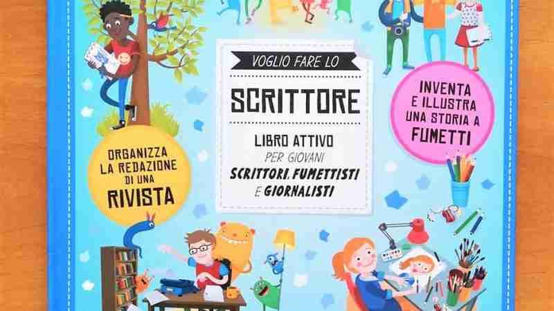 VOGLIO FARE LO SCRITTORE Libro attivo per giovani scrittori, fumettisti e giornalisti di Petra Bartikovà ed Eva Oburkova, EDITORIALE SCIENZA