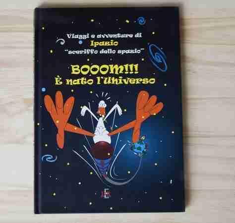 """BOOOM!!! E' NATO L'UNIVERSO. Viaggi e avventure di Ipazio """"sceriffo dello spazio"""" di Maria Pia Felici e Maurizio Isopo, DI RENZO EDITORE"""