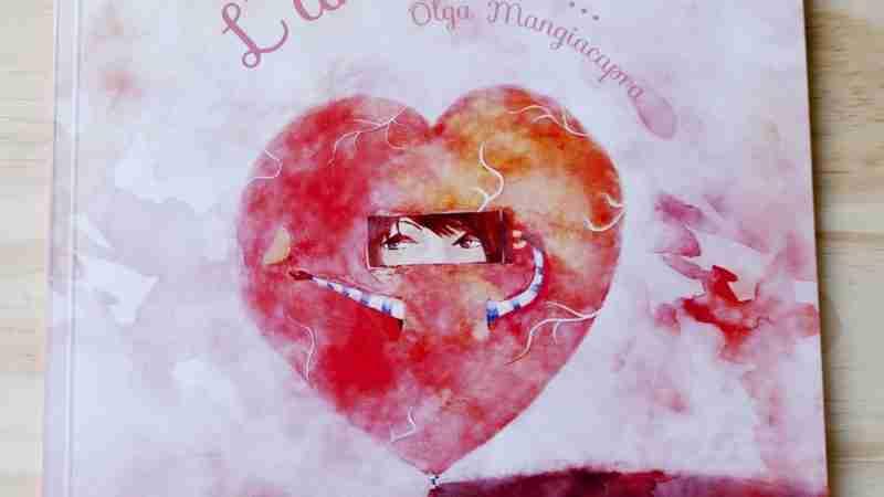 L'AMORE È… di Olga Mangiacapra e Sara Pezzella, DOUGLAS EDIZIONI
