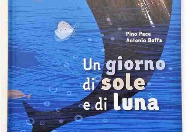 UN GIORNO DI SOLE E DI LUNA di Pino Pace e Antonio Boffa, EDIZIONI GRUPPO ABELE