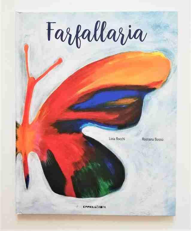 FARFALLARIA di Livia Rocchi e Rossana Bossù, CAMELOZAMPA