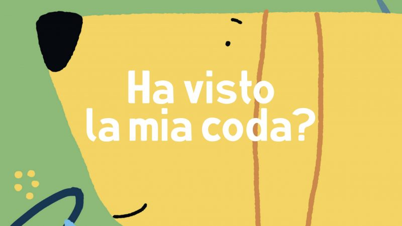 HA VISTO LA MIA CODA? di Alberto Lot, MINIBOMBO