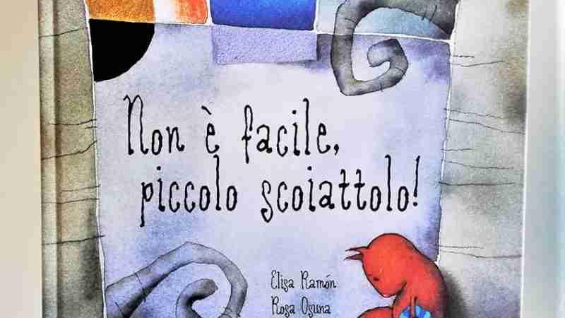 NON È FACILE, PICCOLO SCOIATTOLO! di Elisa Ramón e Rosa Osuna, KALANDRAKA