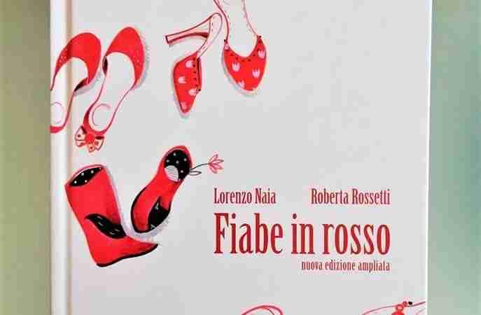 FIABE IN ROSSO di Lorenzo Naia e Roberta Rossetti, VERBAVOLANT EDIZIONI