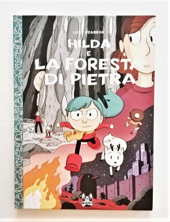 HILDA E LA FORESTA DI PIETRA di Luke Pearson, BAO Publishing