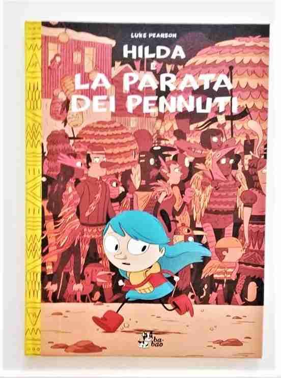 HILDA E LA PARATA DEI PENNUTI diLuke Pearson, BAO Publishing