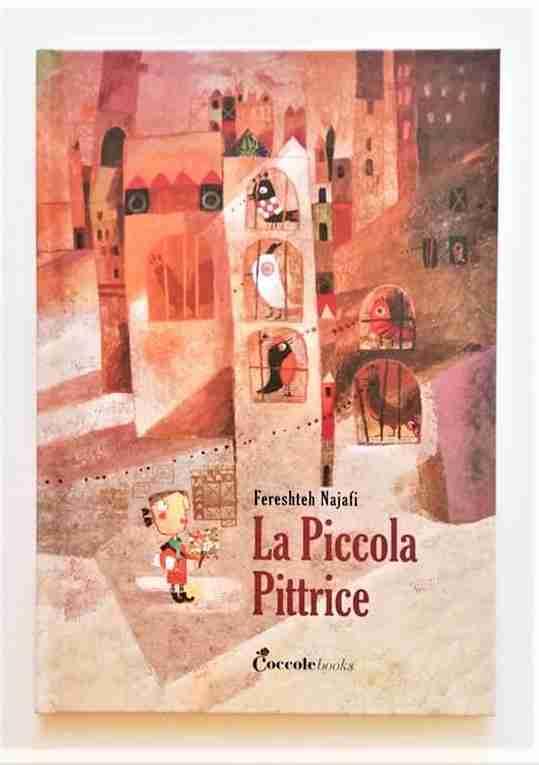 LA PICCOLA PITTRICE di Fereshteh Najaf, COCCOLE BOOKS