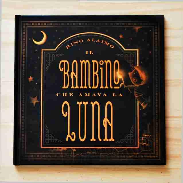 IL BAMBINO CHE AMAVA LA LUNA di Rino Alaimo, PICARONA