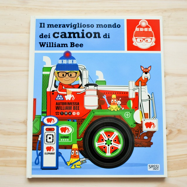 IL MERAVIGLIOSO MONDO DEI CAMION di William Bee, SASSI JUNIOR