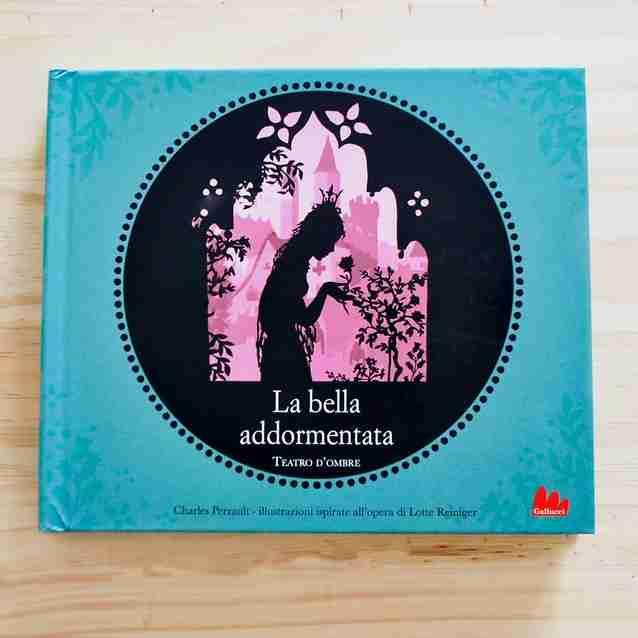 LA BELLA ADDORMENTATA. TEATRO D'OMBRE di Lotte Reiniger, GALLUCCI EDITORE