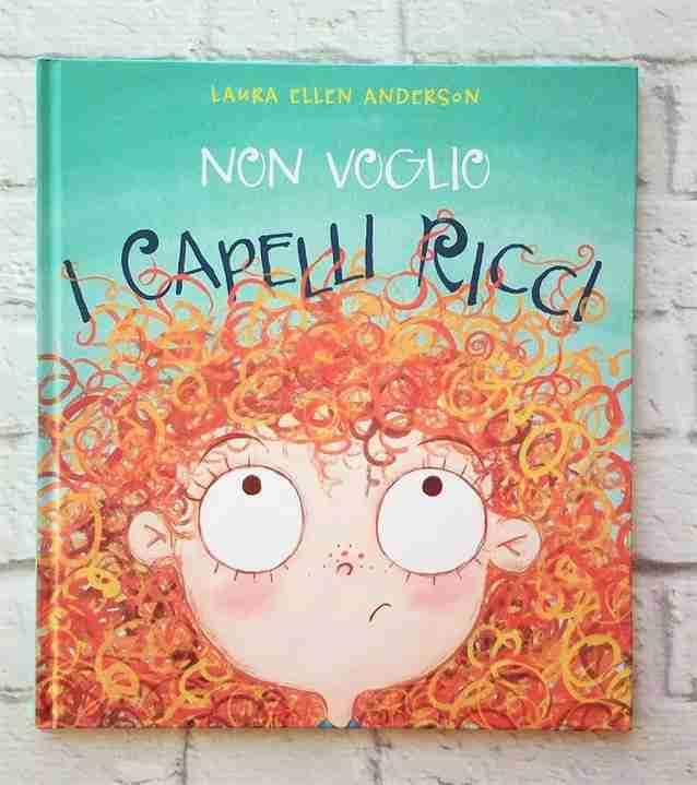 NON VOGLIO I CAPELLI RICCI di Laura Ellen Anderson, PICARONA