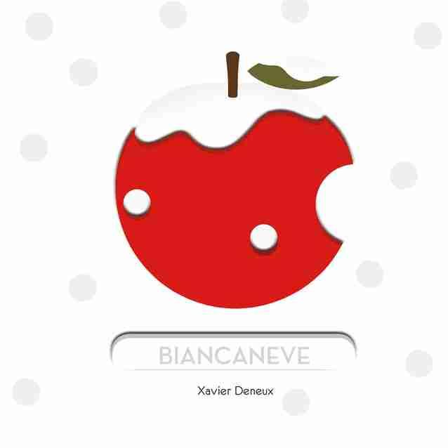 BIANCANEVE di Xavier Deneux, LA MARGHERITA EDIZIONI