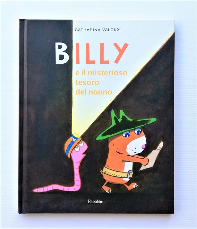 BILLY E IL MISTERIOSO TESORO DEL NONNO di Catharina Valckx, BABALIBRI