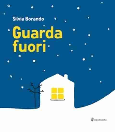GUARDA FUORI di Silvia Borando, MINIBOMBO