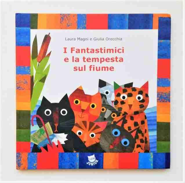 I FANTASTIMICI E LA TEMPESTA SUL FIUME di Laura Magnie Giulia Orecchia, ADV Publishing House