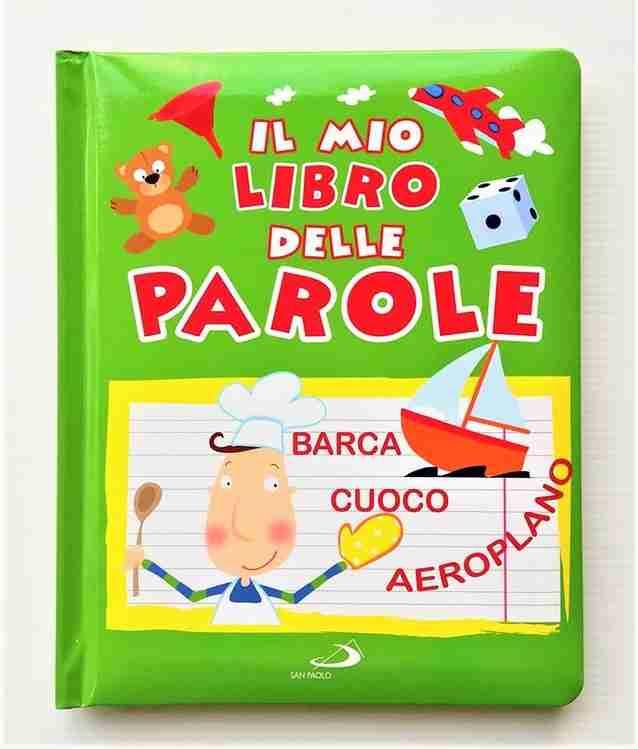 IL MIO LIBRO DELLE PAROLE di Daria Lavinia Rosi, SAN PAOLO EDIZIONI