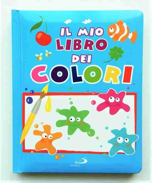 IL MIO LIBRO DEI COLORI di Daria Lavinia Rosi, SAN PAOLO EDIZIONI