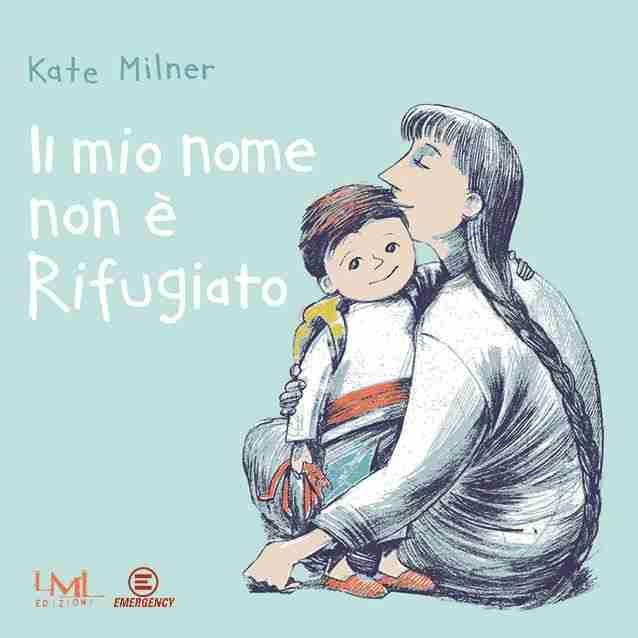IL MIO NOME NON È RIFUGIATO di Kate Milner, LES MOTS LIBRES