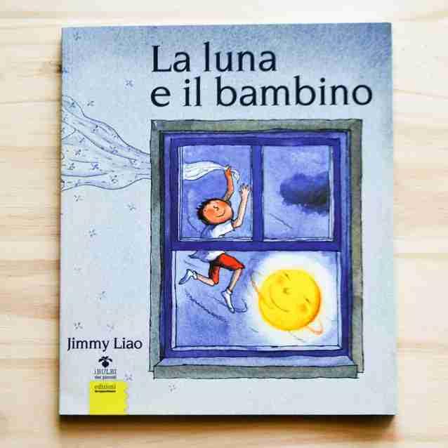 LA LUNA E IL BAMBINO di Jimmy Liao, EDIZIONI GRUPPO ABELE