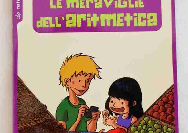 LE MERAVIGLIE DELL'ARITMETICA di Benoît Rittaudè e Sylvain Lepithec, EDIZIONI DEDALO