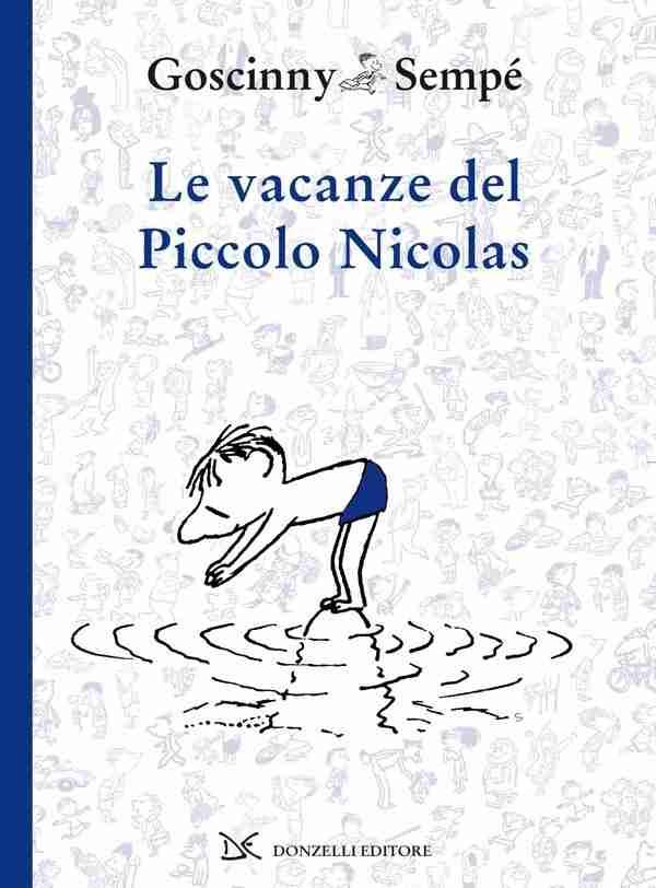 LE VACANZE DEL PICCOLO NICOLAS di René Goscinny e Jean-Jacques Sempé,  DONZELLI EDITORE