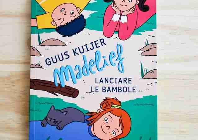 MADELIEF LANCIARE LE BAMBOLE di Guus Kuijer, CAMELOZAMPA