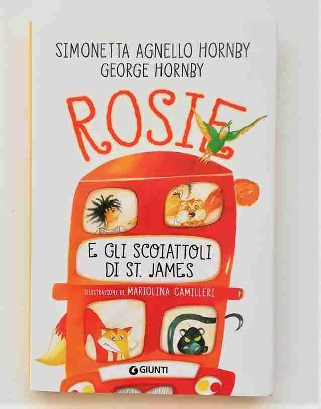 ROSIE E GLI SCOIATTOLI DI ST. JAMES di Simonetta Agnello Hornby e George Hornby, GIUNTI EDITORE