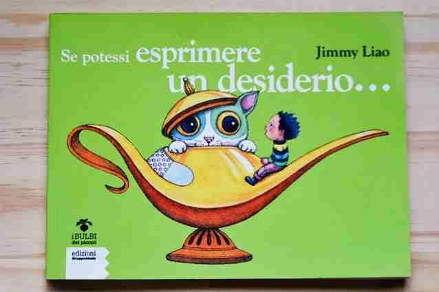 SE POTESSI ESPRIMERE UN DESIDERIO… di Jimmy Liao, EDIZIONI GRUPPO ABELE